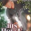 HIS HOUSE บ้านนี้มีความลับ เล่ม 1 สินค้าเข้าร้าน 28/1/60